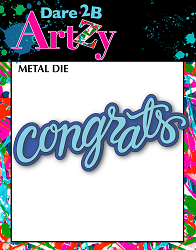 Dare 2B Artzy - Cutting Die - Congrats Layers