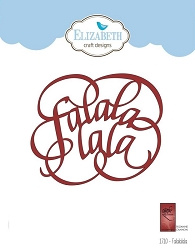 Elizabeth Craft Designs - A Way With Words, Falalalala die