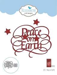 Elizabeth Craft Designs - A Way With Words, Peace on Earth
