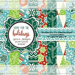 Gina K Designs - 6x6 paper - Home for the Holidays