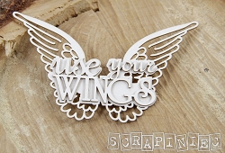 Scrapiniec Chipboard - Use Your Wings
