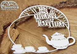 Scrapiniec Chipboard - Wonderland Always Time for Tea