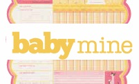 Baby Mine Collection