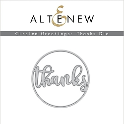 Altenew - Cutting Dies - Circled Greetings: Thanks Die