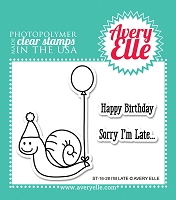 Avery Elle - Clear Stamps - I'm Late