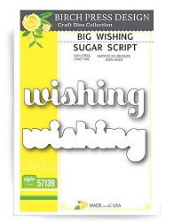 Birch Press - Cutting Die - Big Wishing Sugar Script