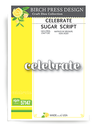 Birch Press - Cutting Die - Celebrate Sugar Script