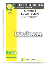 Birch Press - Cutting Die - Kindness Sugar Script