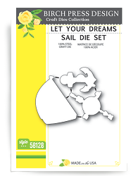Birch Press - Cutting Die - Let Your Dreams Sail