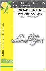 Birch Press - Cutting Die - Handwritten Love You and Outline