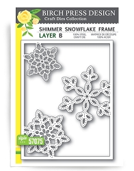 Birch Press - Cutting Die - Shimmer Snowflake Frame Layer B