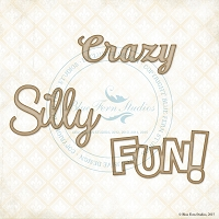 Blue Fern Studios - Chipboard - Crazy, Silly, Fun