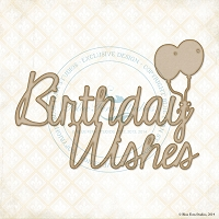 Blue Fern Studios - Chipboard - Birthday Wishes