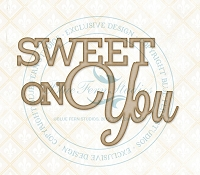 Blue Fern Studios - Chipboard - Sweet On You