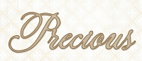 Blue Fern Studios - Chipboard - Precious