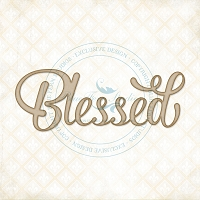 Blue Fern Studios - Chipboard - Blessed