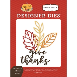 Carta Bella - Hello Fall Collection - Give Thanks & Leaves Die Set