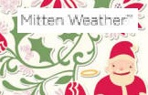 Mitten Weather Collection