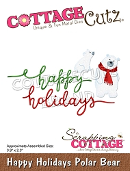Cottage Cutz - Die - Happy Holidays Polar Bears
