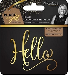 Crafter's Companion - Black & Gold Collection by Sara Davies - Hello metal die