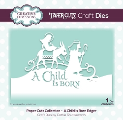 Creative Expressions - Die - Paper Cuts A Child Is Born Edger