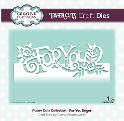 Creative Expressions - Die - Paper Cuts Collection For You Edger