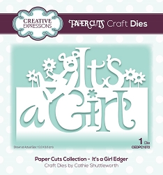 Creative Expressions - Die - Paper Cuts Collection It's A Girl Edger