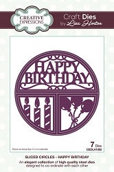 Creative Expressions - Die - Sliced Circles Collection Happy Birthday by Lisa Horton