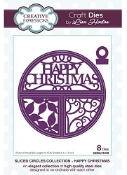 Creative Expressions - Die - Sliced Circles Collection Happy Christmas by Lisa Horton
