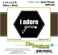 Die-Versions Die - Sweet Phrases - I Adore You