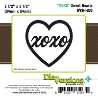 Die-Versions Die - Sweet Hearts - XOXO