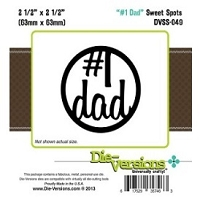 Die-Versions Die - Sweet Spots - #1 Dad