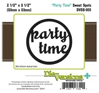 Die-Versions Die - Sweet Spots - Party Time