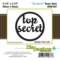 Die-Versions Die - Sweet Spots - Top Secret