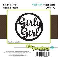 Die-Versions Die - Sweet Spots - Girly Girl