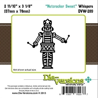 Die-Versions Die - Whispers - Nutcracker Sweet