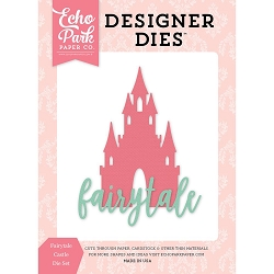 Echo Park - Designer Dies - Once Upon A Time Princess Fairytale Castle Die
