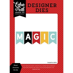 Echo Park - Designer Dies - Magic and Wonder Magic Pennants Die