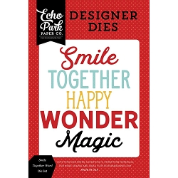 Echo Park - Designer Dies - Magic and Wonder Smile Together Die