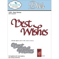 Elizabeth Craft Designs - Die - by Suzanne Cannon - Best Wishes