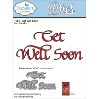 Elizabeth Craft Designs - Die - by Suzanne Cannon - Get Well Soon
