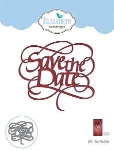 Elizabeth Craft Designs - Die - Save the Date by Suzanne Cannon