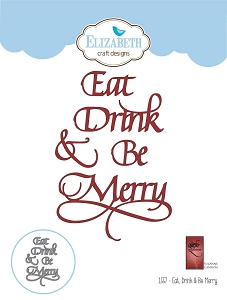 Elizabeth Craft Designs - Die - Eat, Drink & Be Merry by Suzanne Cannon