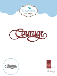 Elizabeth Craft Designs - Die - Courage by Suzanne Cannon