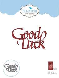 Elizabeth Craft Designs - Die - Good Luck by Suzanne Cannon