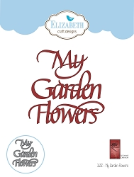 Elizabeth Craft Designs - Die - My Garden Flowers by Suzanne Cannon