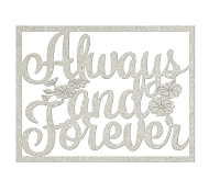 Fab Scraps - Serenity Collection - Chipboard Die Cuts - Always & Forever