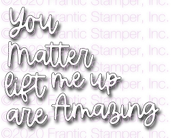 Frantic Stamper Precision Die - You Lift Me Up Word Set
