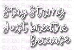 Frantic Stamper Precision Die - Stay Strong Word Set