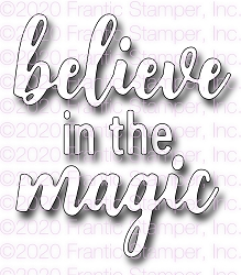 Frantic Stamper Precision Die - Believe in the Magic